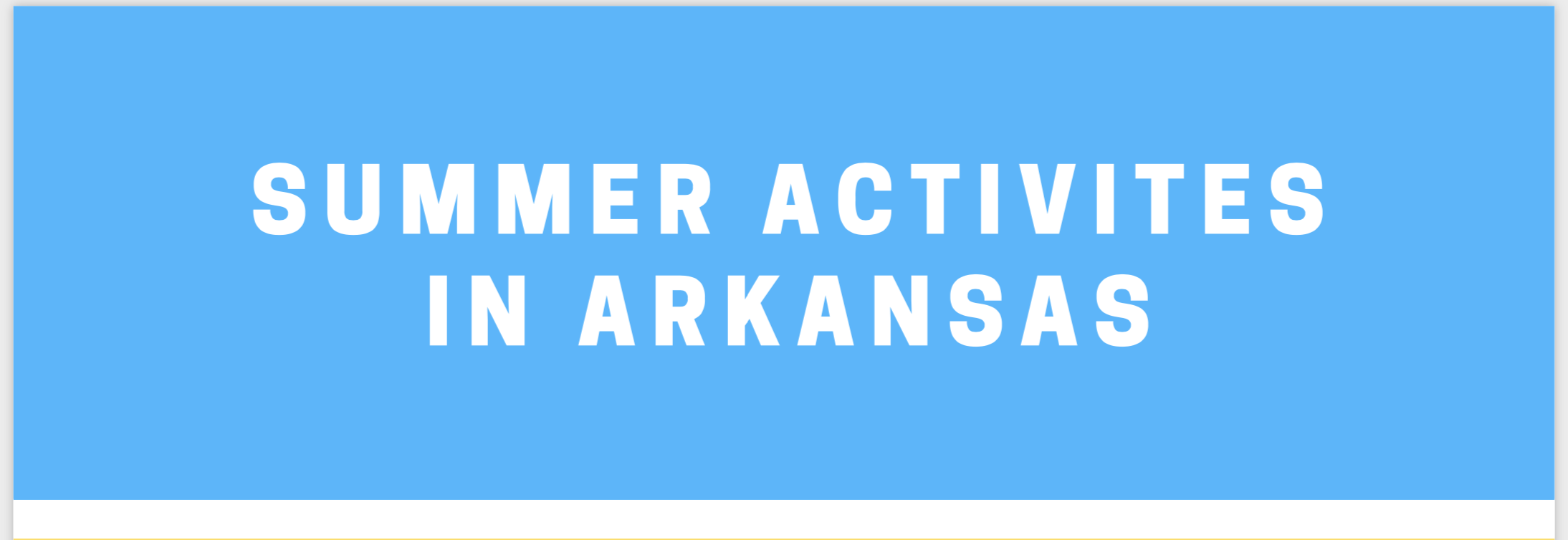It's Summer in Arkansas